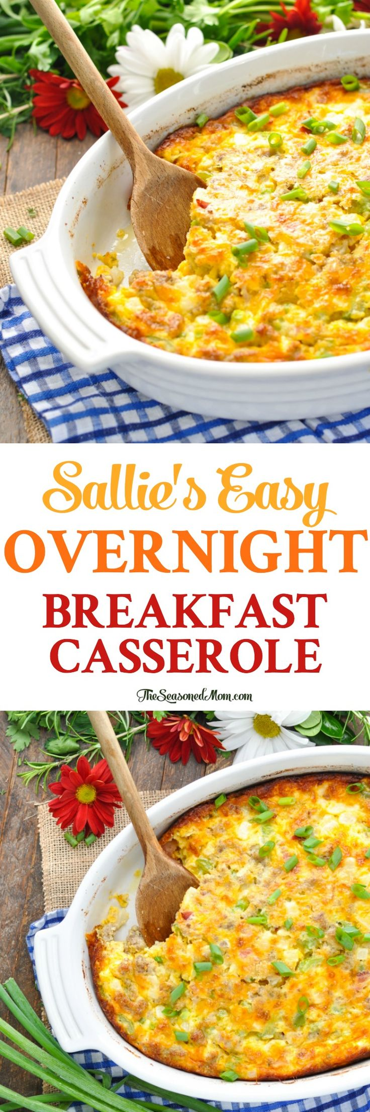 Sallie's Overnight Easy Breakfast Casserole is the perfect brunch recipe for a special morning! Breakfast Ideas | Make Ahead Breakfast Recipes | Brunch Ideas #brunch #breakfast