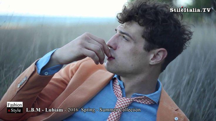 """Italian Gentleman"" - ""L B M  1911"" - ""Lubiam"" - ""2016 Spring-Summer "" ""..."