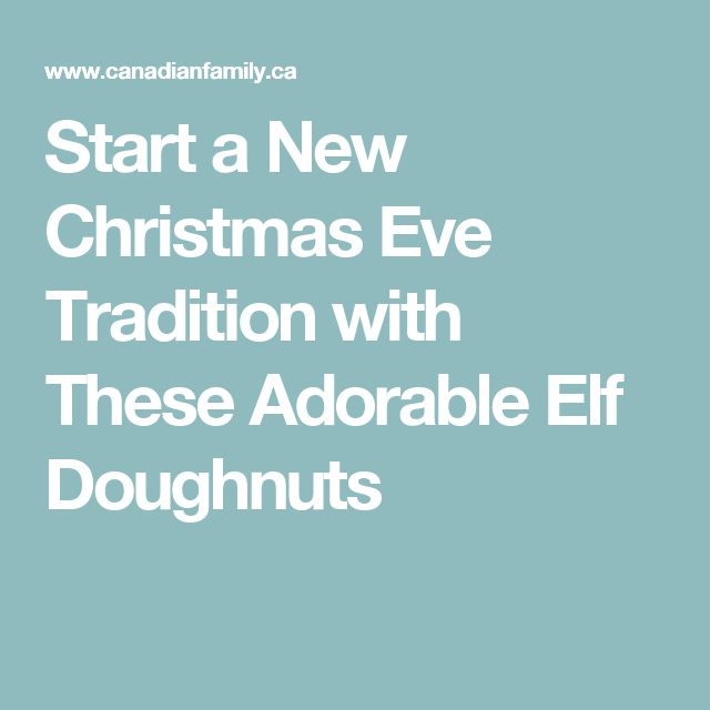 Start a New Christmas Eve Tradition with These Adorable Elf Doughnuts