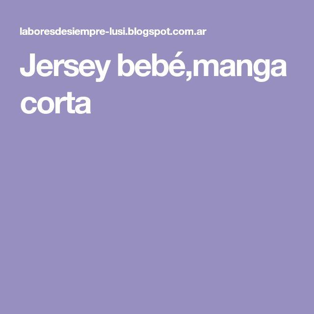 Jersey bebé,manga corta