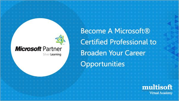 Become A Microsoft® Certified Professional to Broaden Your Career Opportunities