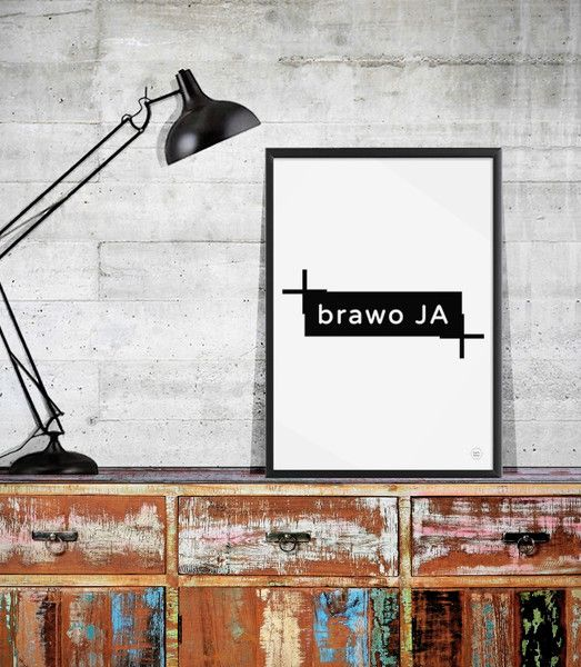 """Typografia A3 """"Brawo JA"""" - kingaberysuje - Dekoracje ścienne"""