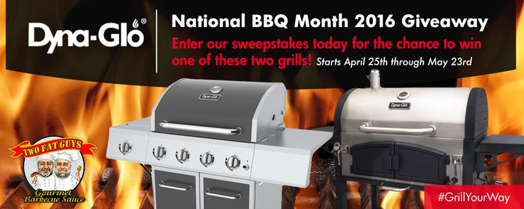 Enter the #GrillYourWay Sweepstakes for your chance to win one of two grills!