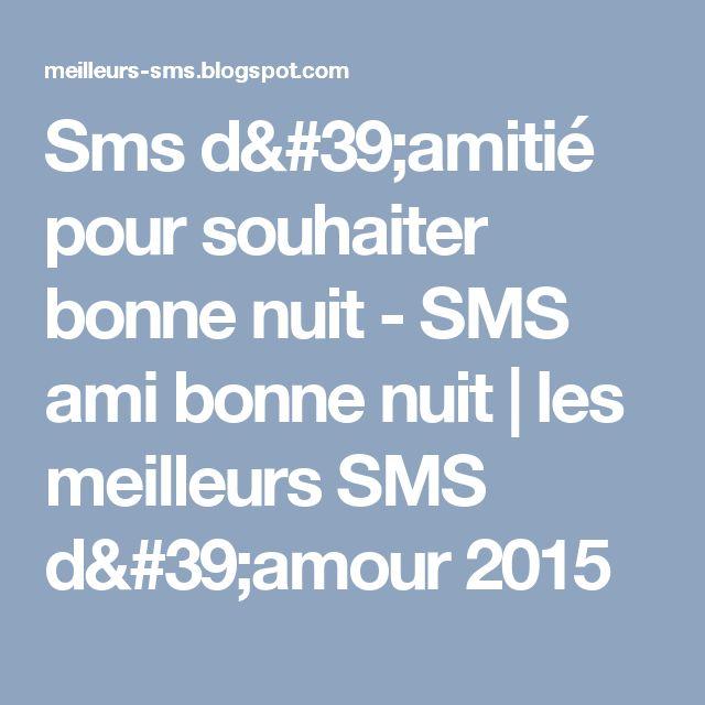 Sms d'amitié pour souhaiter bonne nuit - SMS ami bonne nuit         |          les meilleurs SMS d'amour 2015