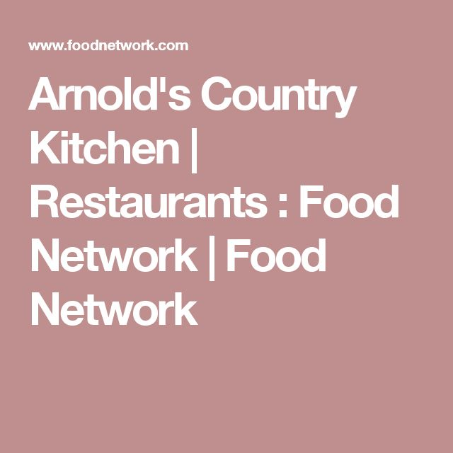 Arnold's Country Kitchen | Restaurants : Food Network | Food Network