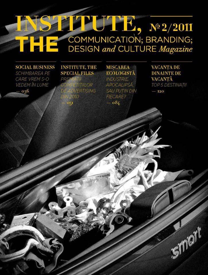 Institute, The Magazine- no 2 www.facebook.com/Institute.ro