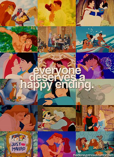Disney :) Everyone deserves a happy ending!