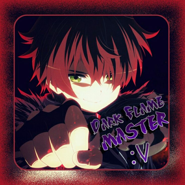 Dark Flame Master :v