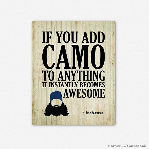 Duck Dynasty Quote Art Print Jase Robertson 8x10 by PrintablePixels