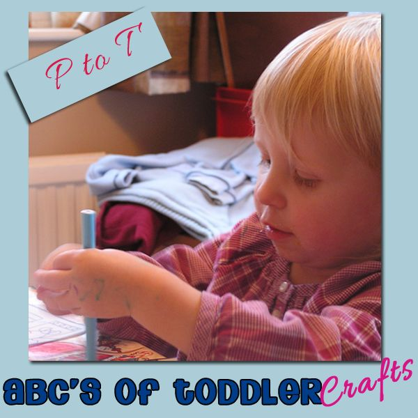 abc's of Toddler Crafts: p - t