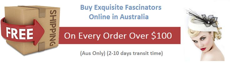 Buy Exquisite #Fascinators Online in #Australia with #FreeShipping on Every #Order Over $100