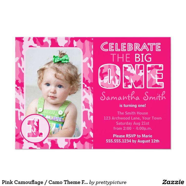 Pink Camouflage / Camo Theme First Birthday Card Celebrate the big ONE with this cute camouflage / camo print pink girls first birthday photo invitation. It's easy to customize this invite with your little one's photo and your custom text.