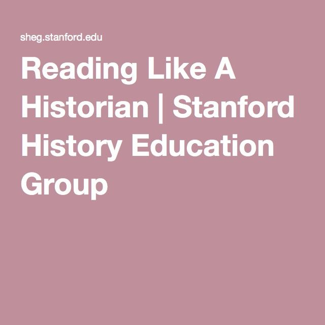 Reading Like A Historian | Stanford History Education Group