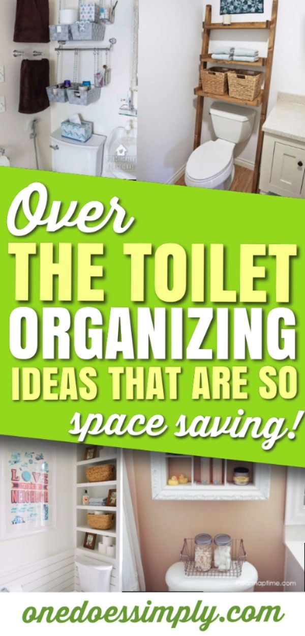 Over The Toilet Organizing Ideas That Are So SPACE-SAVING