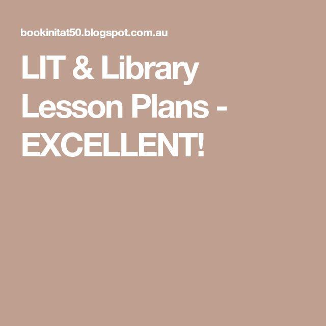 LIT & Library Lesson Plans - EXCELLENT!