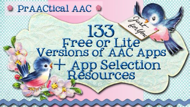 PrAACtical AAC: 133 Free & Lite AAC Apps & App Selection Resources. Pinned by SOS Inc. Resources. Follow all our boards at pinterest.com/sostherapy for therapy resources.