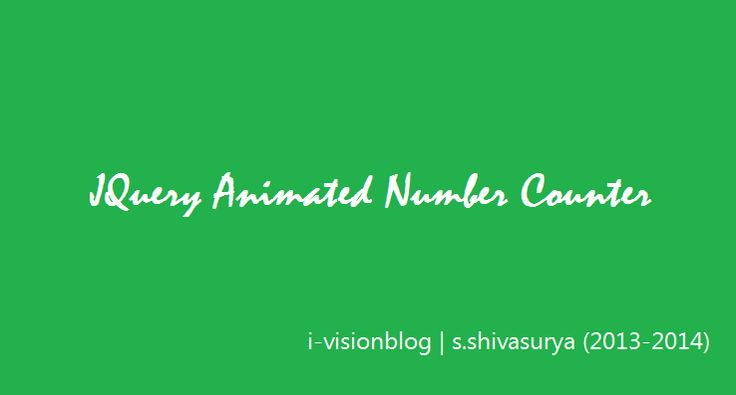 jQuery Animated Number Counter From Zero To Value - Javascript Animation ~ i-visionblog