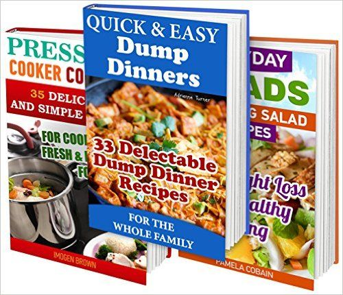 Amazon.com: 98 Best Recipes BOX SET 3 IN 1: 33 Delectable Dump Dinner Recipes + 35 Simple Pressure Cooker Recipes + 30 Amazing Salad Recipes: (Cooking Light, Recipe ... Quick Cooking, Easy Cooking, Diets) eBook: Imogen Brown, Adrienne Turner, Pamela Cobain: Kindle Store
