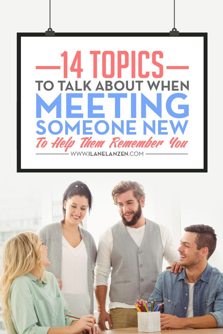 Things to talk about when dating someone new