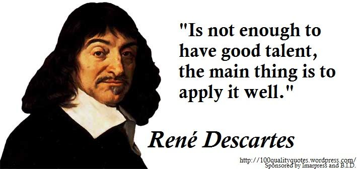 the life of rene descartes a french philosopher and scientist Save for a rearguard of french cartesians thomas j ideas of life and stephen ed essays on the philosophy and science of rené descartes (oxford.