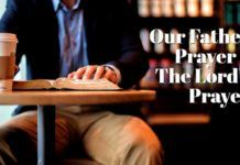 Our Father Prayer – The Lord's Prayer