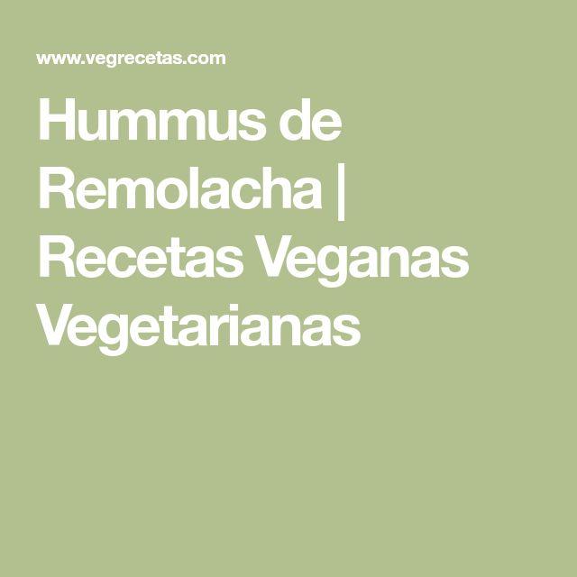 Hummus de Remolacha | Recetas Veganas Vegetarianas