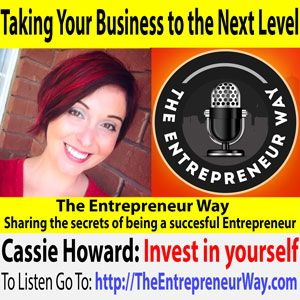 To find out more click this link =>> http://theentrepreneurway.com/podcast/355-taking-your-business-to-the-next-level-with-cassie-howard/  Cassie Howard is a serial entrepreneur and business coach who dedicated her life to helping women entrepreneurs take their business to the next level. She built her business from scratch to multiple six figures in under a year and through her coaching, she helps other women @mrsjanuary @veganinsanity