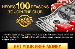 $100 Free Chip all allowed games  Bonus amount non-cashable  Redeem Bonus code: WP3JK  30X wagering requirement (table games and video poker...