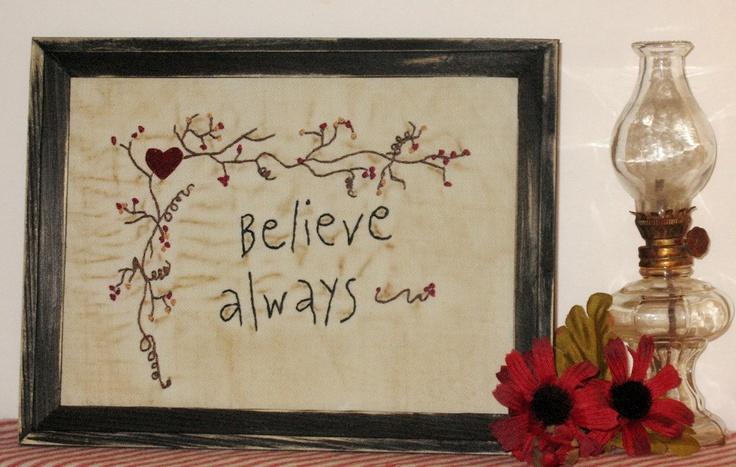 Primitive Hand Embroidery Stitchery - Believe Always. $11.95, via Etsy.