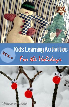 more than 300 holiday themed kids learning activities on iGameMom #LearnActivities