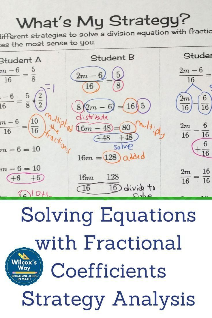 Solving Equations With Fractions Worksheet Strategies For Solving Equations With Fractional In 2020 Solving Equations Algebra Lessons Math Methods