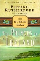 The Princes of Ireland, by Edward Rutherfurd