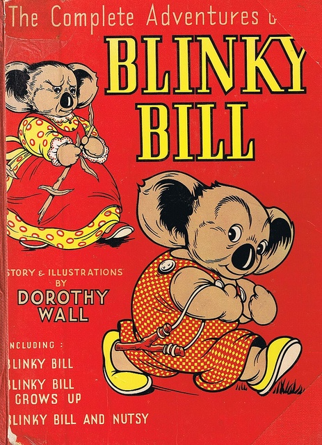BLINKY BILL, Dorothy Wall.  I have this!