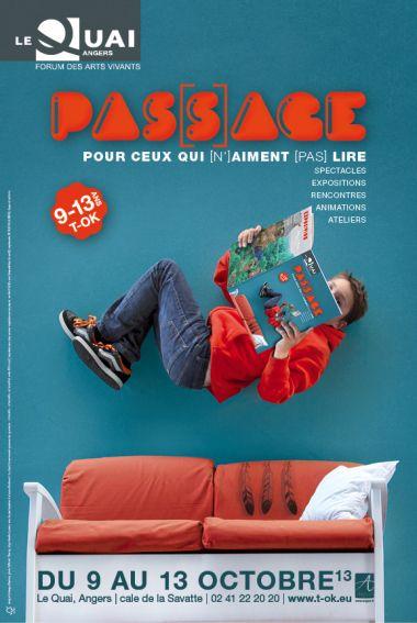 """Affiche du Festival """"PASSAGE Pour ceux qui [n']aime [pas] lire"""" Théâtre Le Quai Angers © Solange Abaziou, Wilfried Thierry"""
