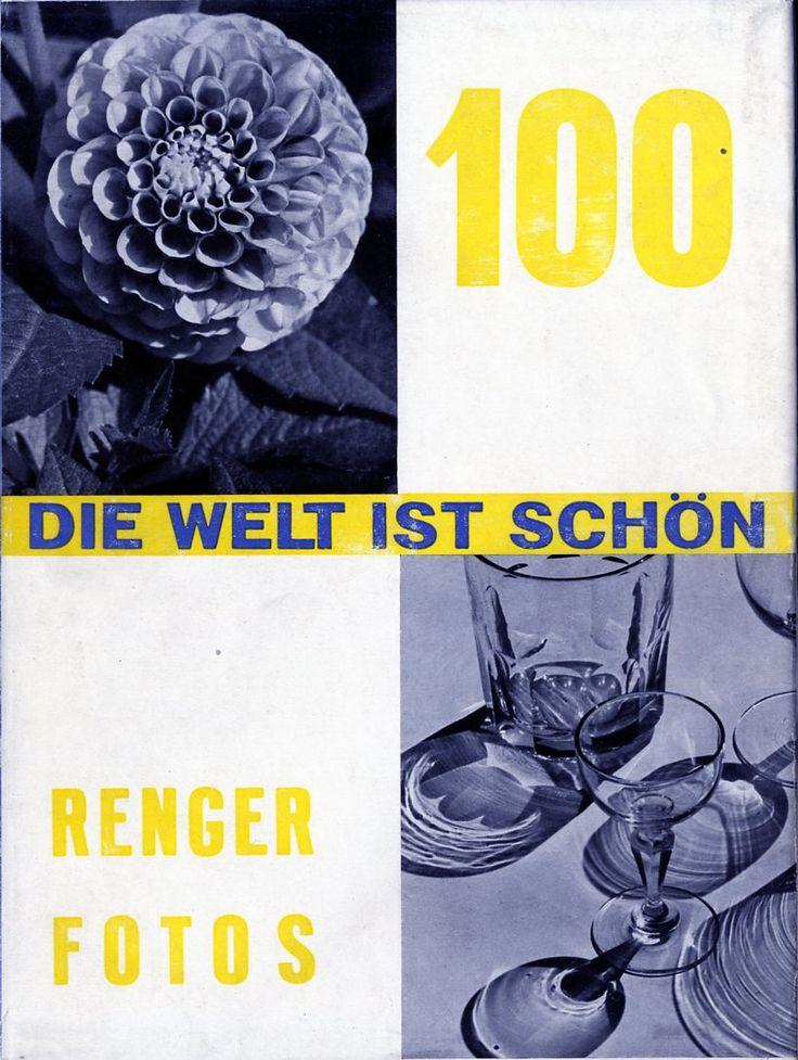 DIE WELT IST SCHÖN - Albert Renger-Patzsch