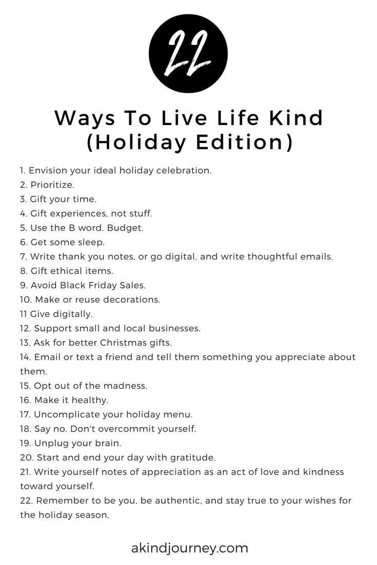 22 Ways To Live Life Kind (Holiday Edition)