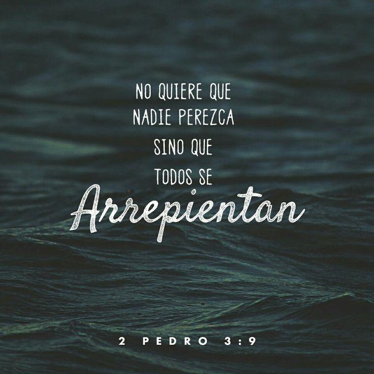 El Señor no retarda su promesa, según algunos la tienen por tardanza, sino que es paciente para con nosotros, no queriendo que ninguno perezca, sino que todos procedan al arrepentimiento. 2 Pedro 3:9