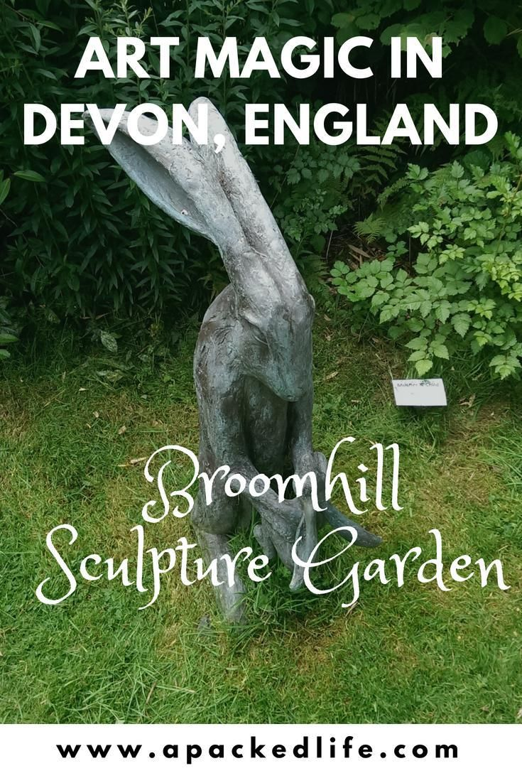 Broomhill Sculpture Garden Near Barnstaple North Devon Ten Acres Of Artwork In The Rolling Devon Countryside With