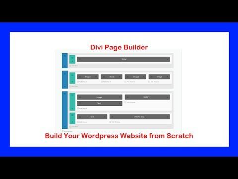 How to build a wordpress website from scratch with the - Divi builder 2 0 7 ...