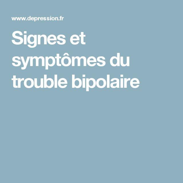 Signes et symptômes du trouble bipolaire