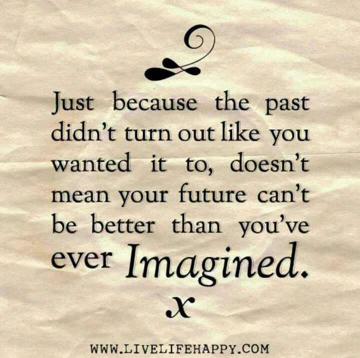Looking At Life Quotes: Looking Forward To The Future:)