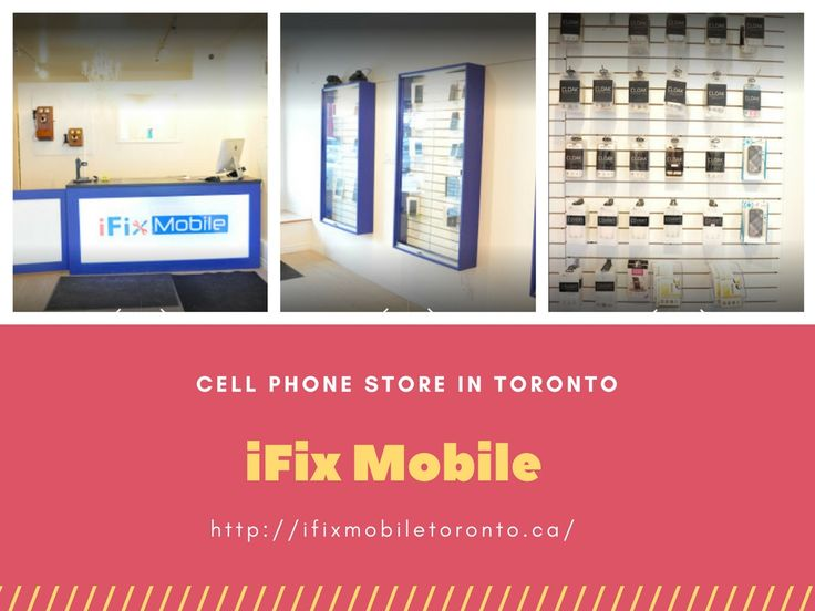 iFixMobile is the one stop shop for cell phones and cell phone accessories. We also offer cell phone repair services in Toronto.