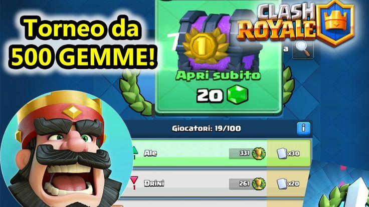 Clash Royale - Il mio TORNEO da 500 GEMME! - Android - (Salvo Pimpo's)