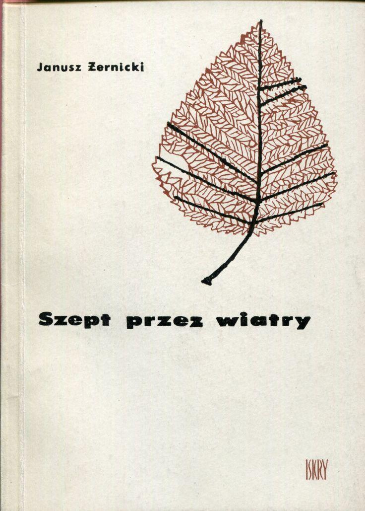 """""""Szept przez wiatry"""" Janusz Żernicki Cover by Mirosław Pokora Published by Wydawnictwo Iskry 1964"""