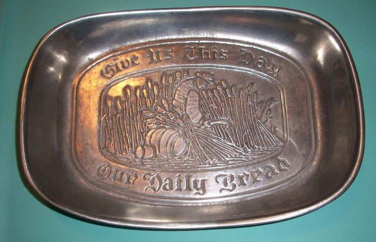 """Vintage """"CC CANTRELL"""" pewter GIVE US THIS DAY OUR DAILY BREAD prayer dish"""