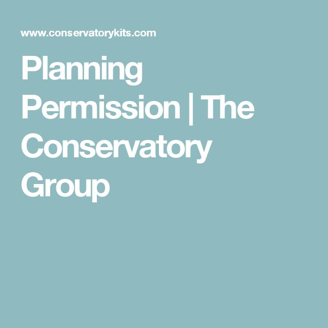 Planning Permission | The Conservatory Group