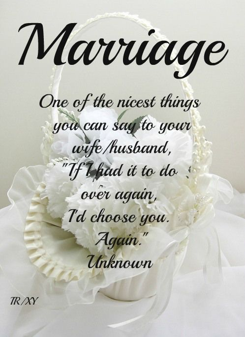 Marriage One of the nicest things you can say to your wife/husband, If ...
