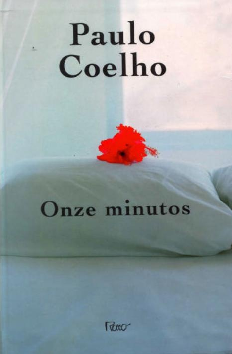 "Eleven Minutes by Paulo Coelho: The story is of Maria's journey to find what true love is by letting her own life guide her. She enters a life that leads her down the path of sexual awakening and almost leads to her self-destruction when she is introduced to all sides of sexual experience. When she has given up hope to find true love, she finds her true ""inner light"" and her everlasting true love."