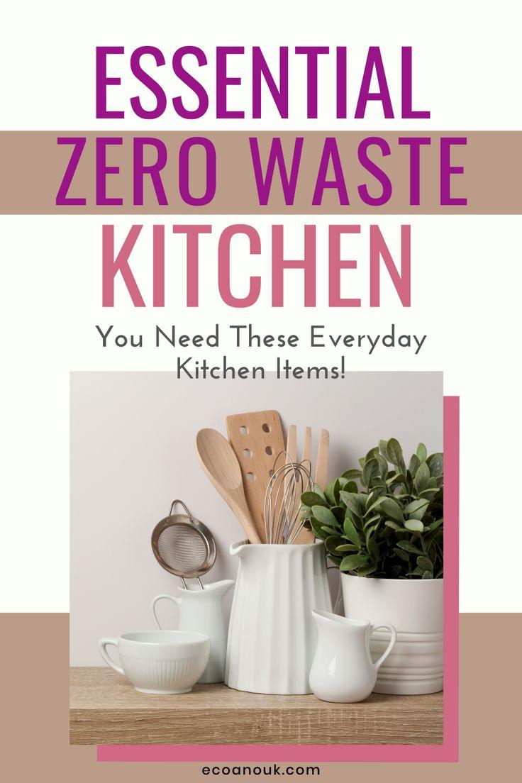 essential zero waste kitchen items for everyday use eco anouk in 2020 zero waste kitchen on kitchen organization zero waste id=99527