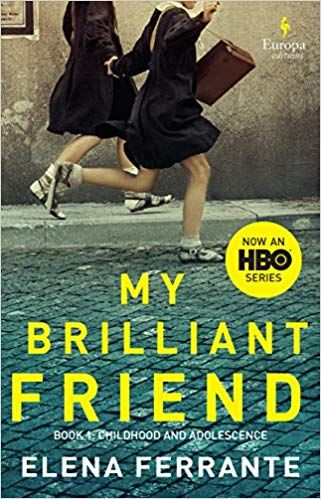 Download Pdf My Brilliant Friend Hbo Tie In Edition Free Epub